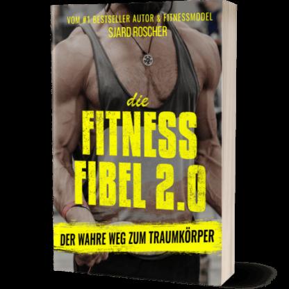 Die Fitness Fibel 2.0 von Sjard Roscher