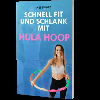 Schnell fit und schlank mit Hula Hoop